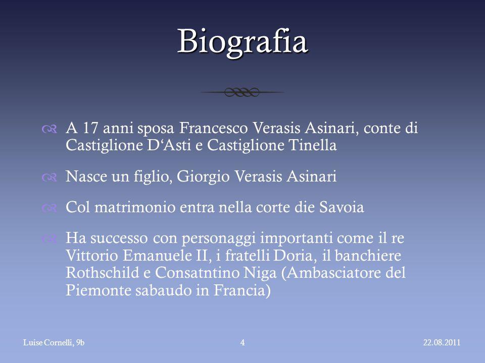 Biografia A 17 anni sposa Francesco Verasis Asinari, conte di Castiglione D'Asti e Castiglione Tinella.