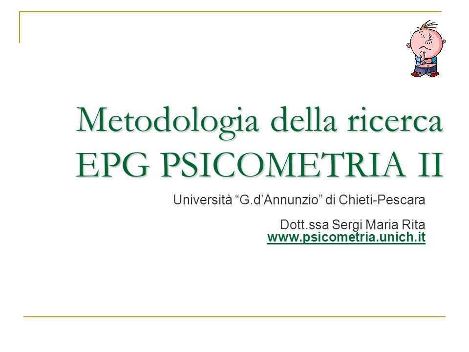 Metodologia della ricerca EPG PSICOMETRIA II