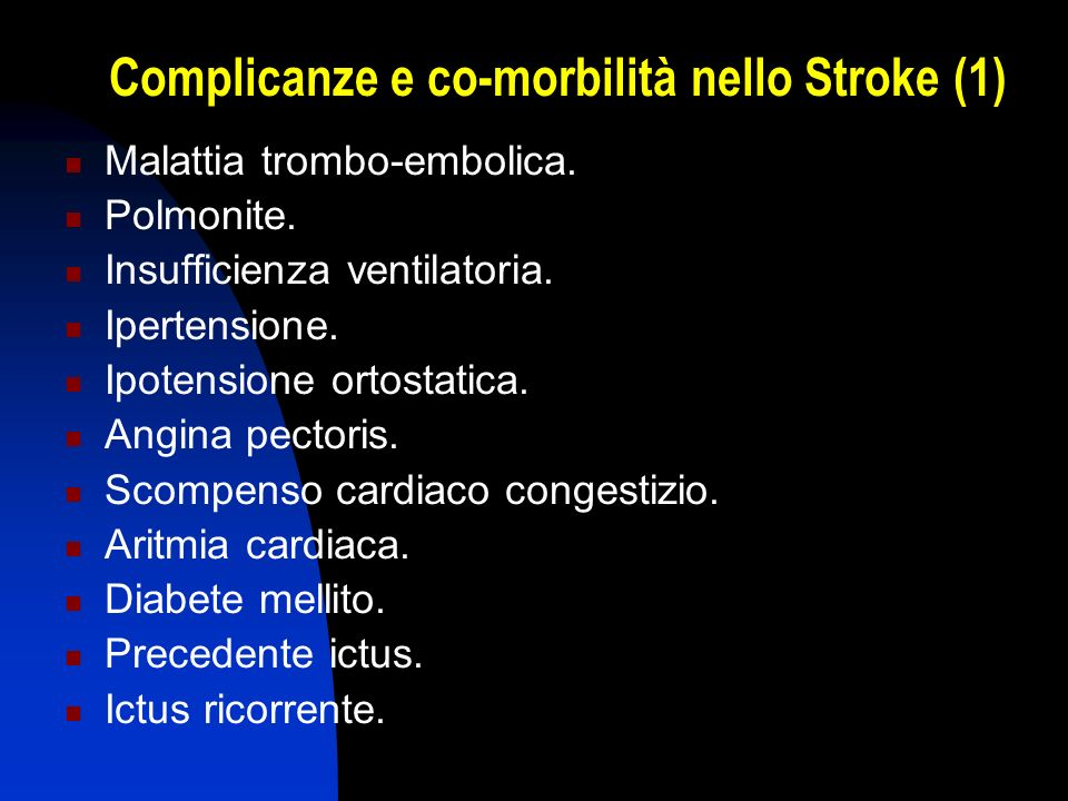 Complicanze e co-morbilità nello Stroke (1)