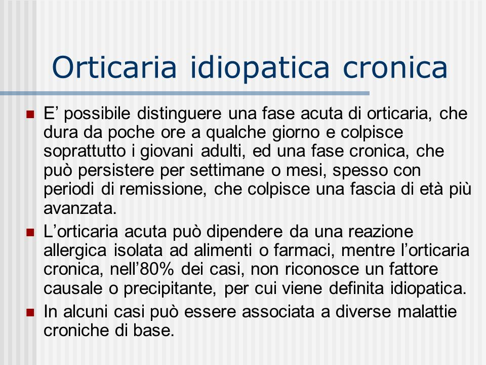 Orticaria idiopatica cronica