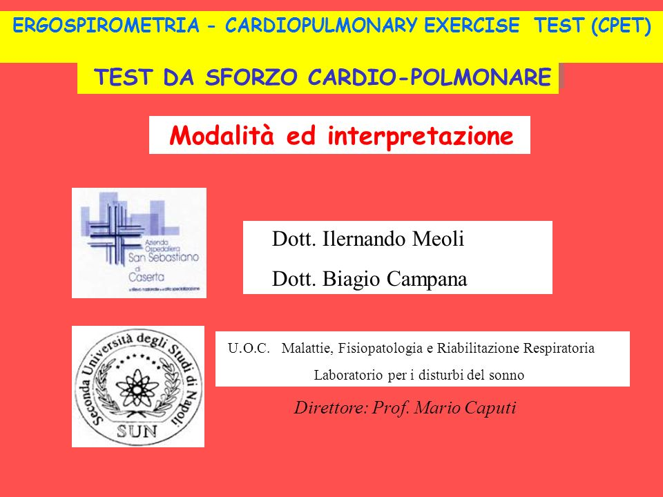 ERGOSPIROMETRIA - CARDIOPULMONARY EXERCISE TEST (CPET)
