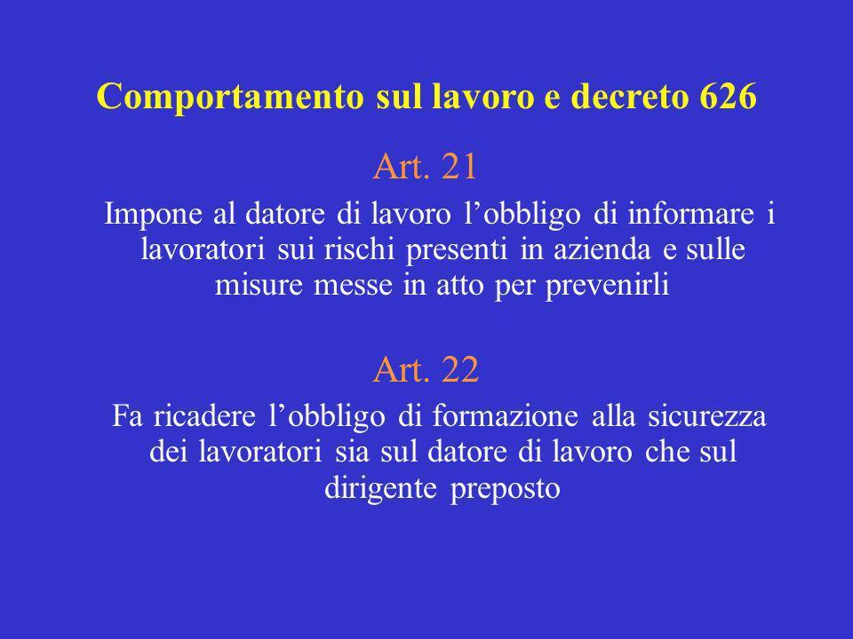 Comportamento sul lavoro e decreto 626