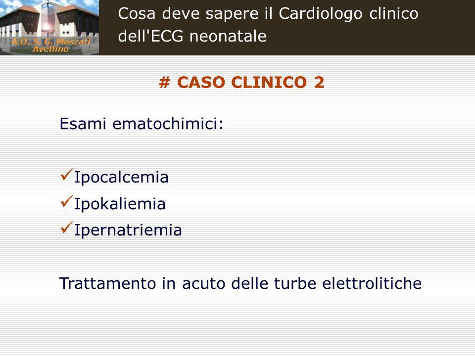 Cosa deve sapere il Cardiologo clinico dell ECG neonatale
