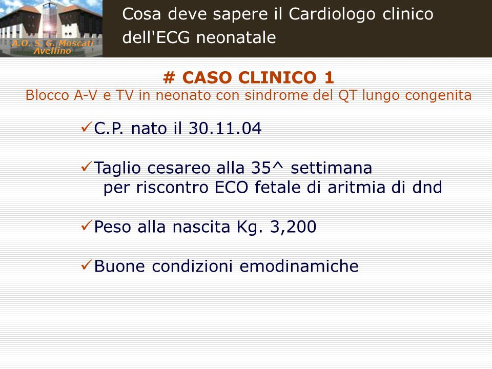 Blocco A-V e TV in neonato con sindrome del QT lungo congenita