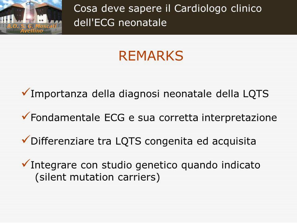 REMARKS Cosa deve sapere il Cardiologo clinico dell ECG neonatale