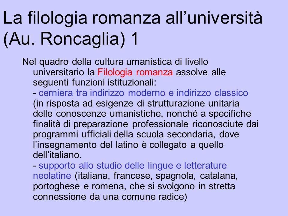 La filologia romanza all'università (Au. Roncaglia) 1