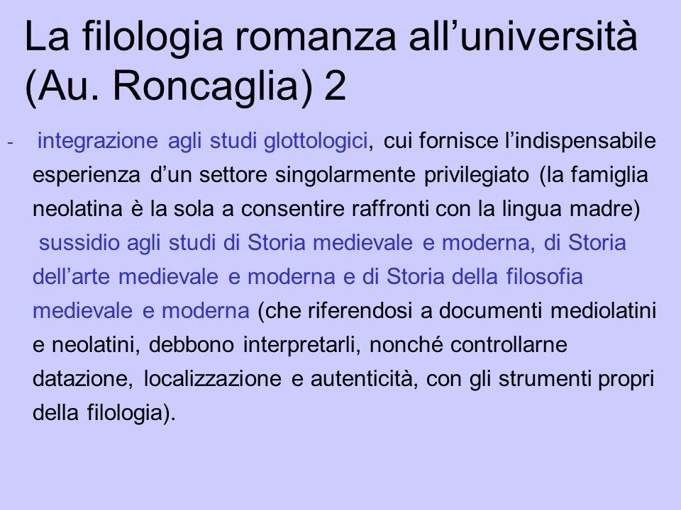 La filologia romanza all'università (Au. Roncaglia) 2