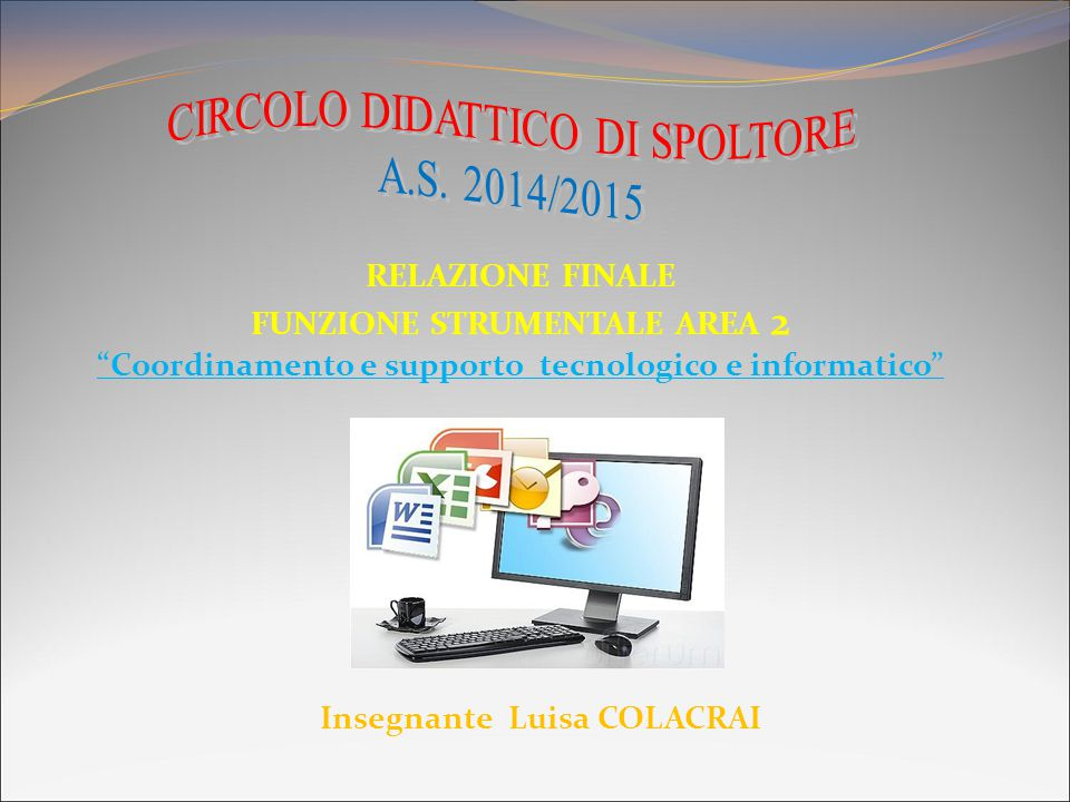 CIRCOLO DIDATTICO DI SPOLTORE A.S. 2014/2015