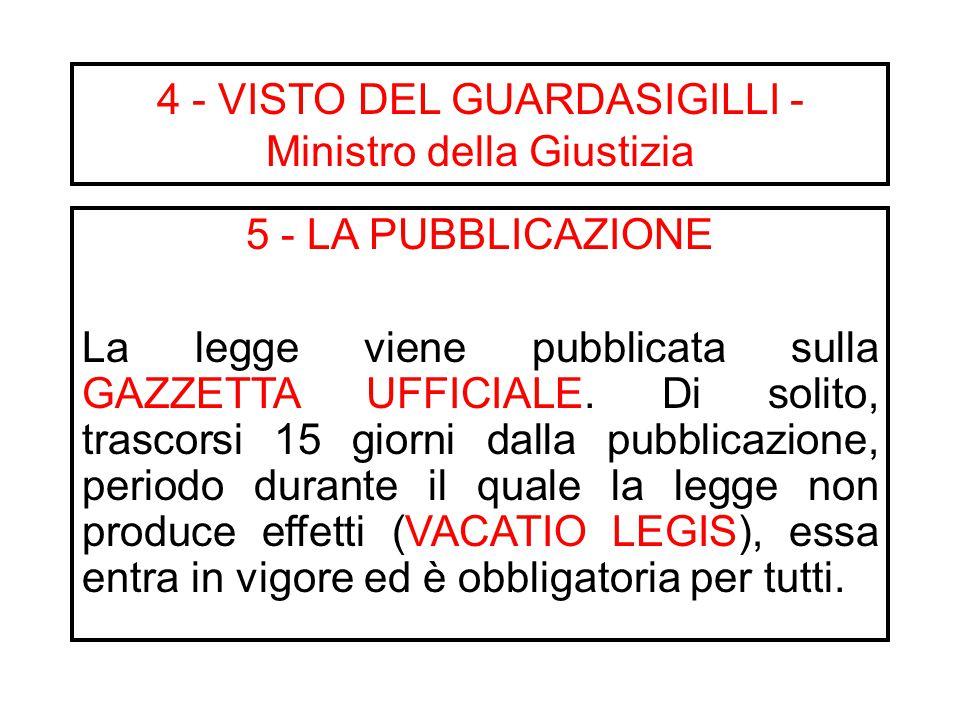 4 - VISTO DEL GUARDASIGILLI - Ministro della Giustizia