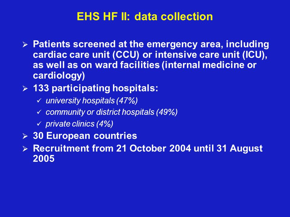 EHS HF II: data collection