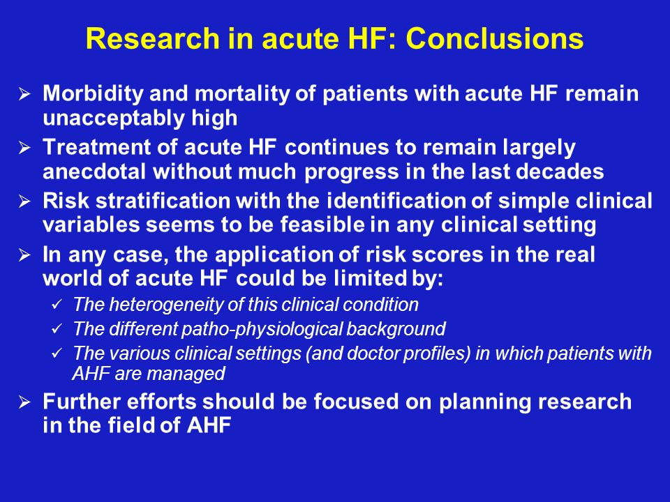 Research in acute HF: Conclusions