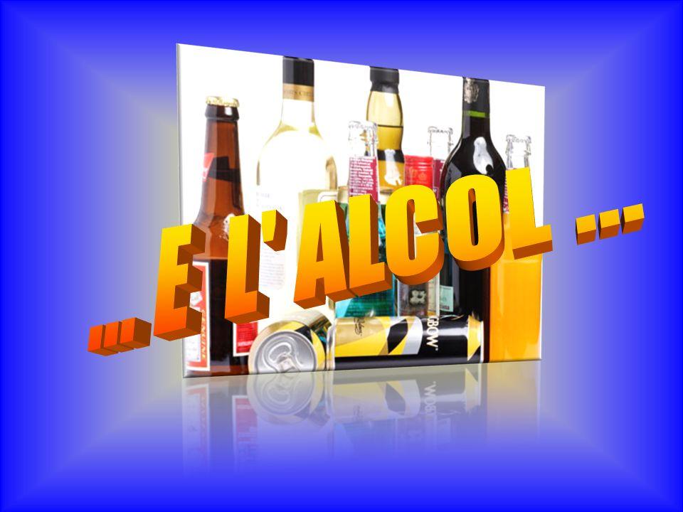 ... E L ALCOL ...
