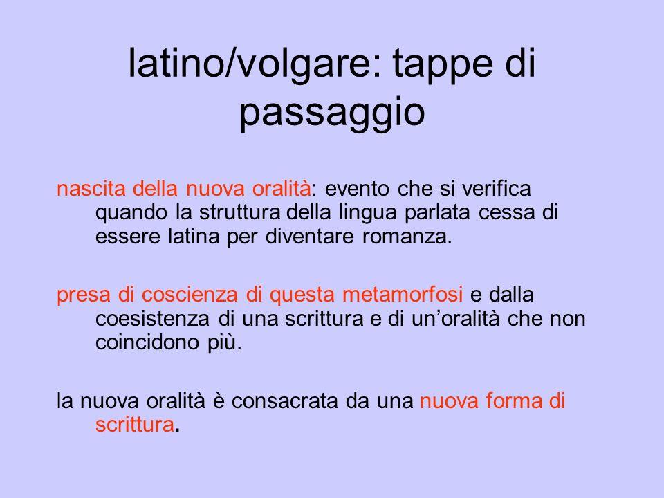 latino/volgare: tappe di passaggio