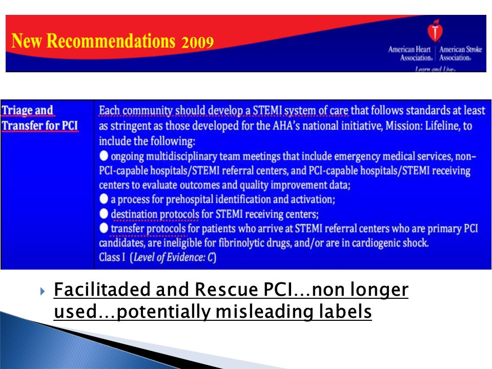 2009 Facilitaded and Rescue PCI…non longer used…potentially misleading labels