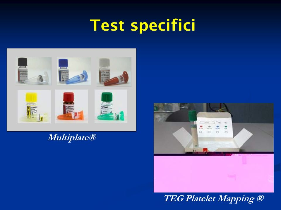 Test specifici Multiplate® TEG Platelet Mapping ®