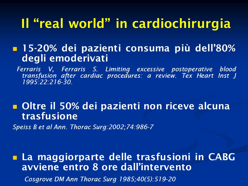 Il real world in cardiochirurgia