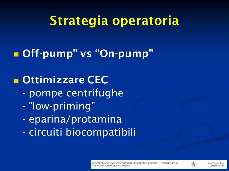 Strategia operatoria Off-pump vs On-pump Ottimizzare CEC