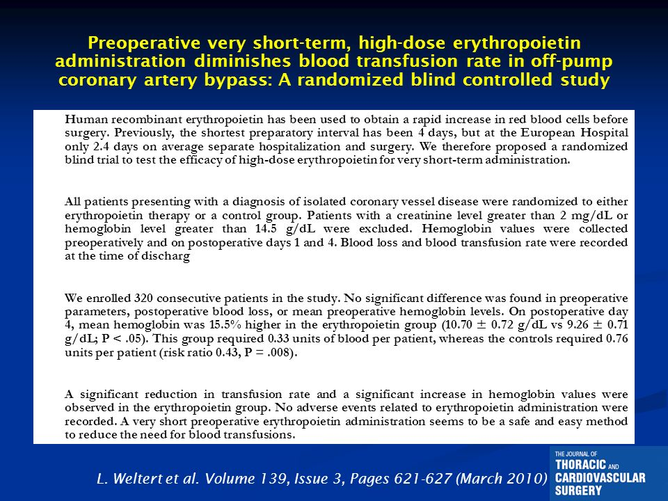 Preoperative very short-term, high-dose erythropoietin administration diminishes blood transfusion rate in off-pump coronary artery bypass: A randomized blind controlled study