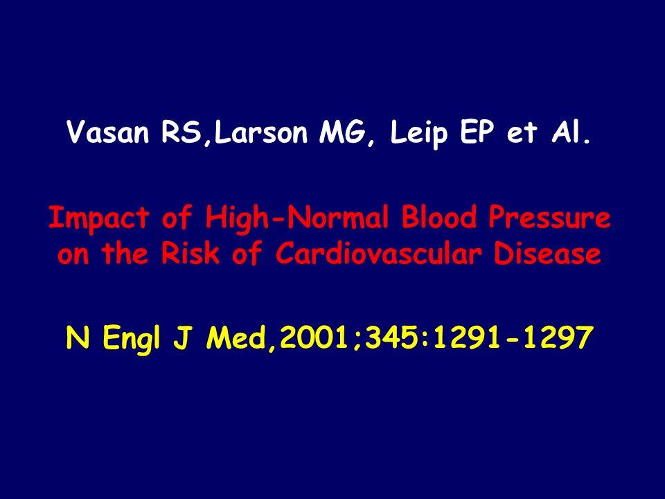 Vasan RS,Larson MG, Leip EP et Al.