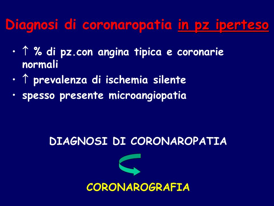 Diagnosi di coronaropatia in pz iperteso