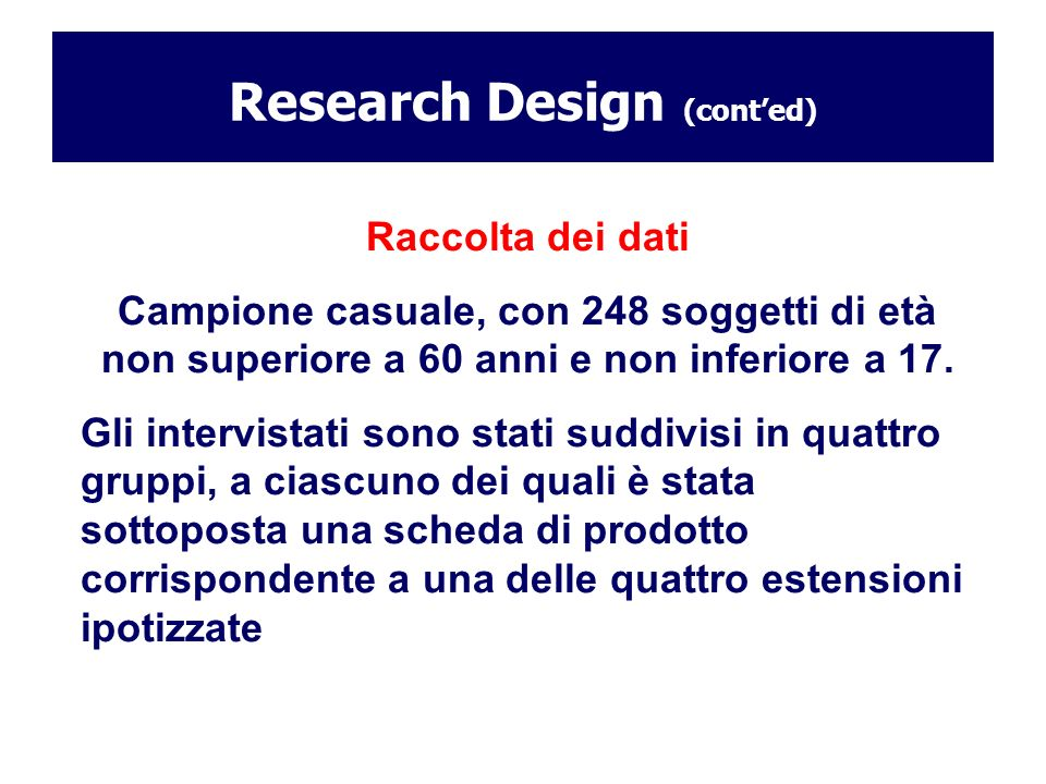 Research Design (cont'ed)