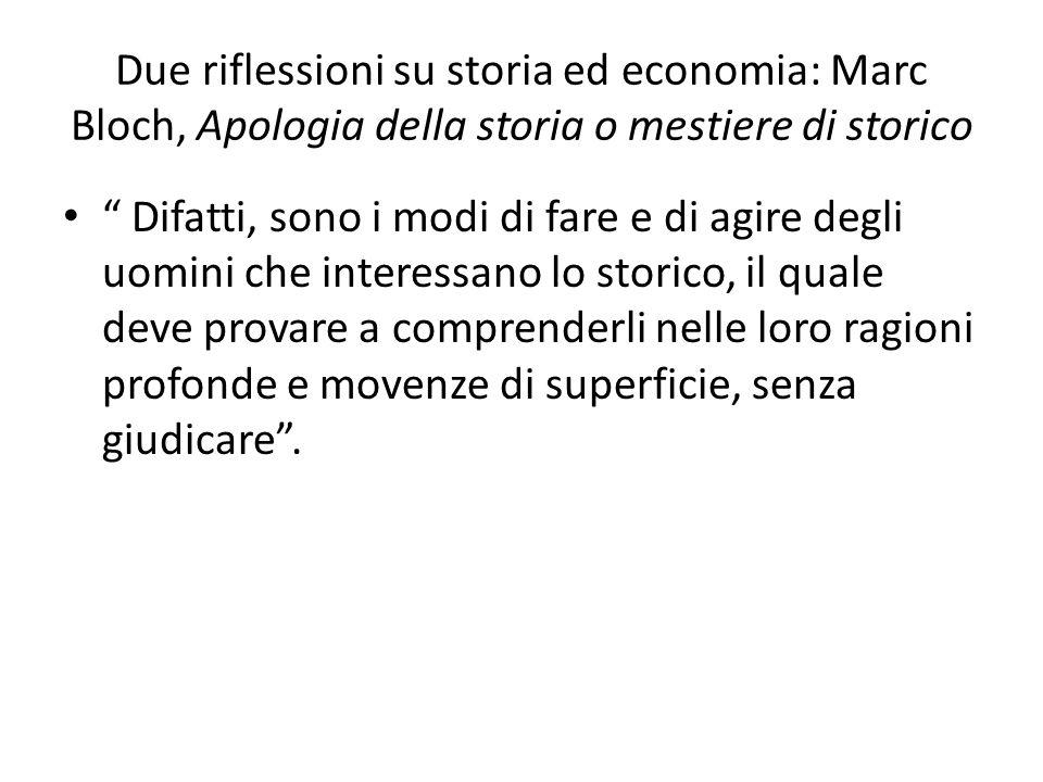 Due riflessioni su storia ed economia: Marc Bloch, Apologia della storia o mestiere di storico