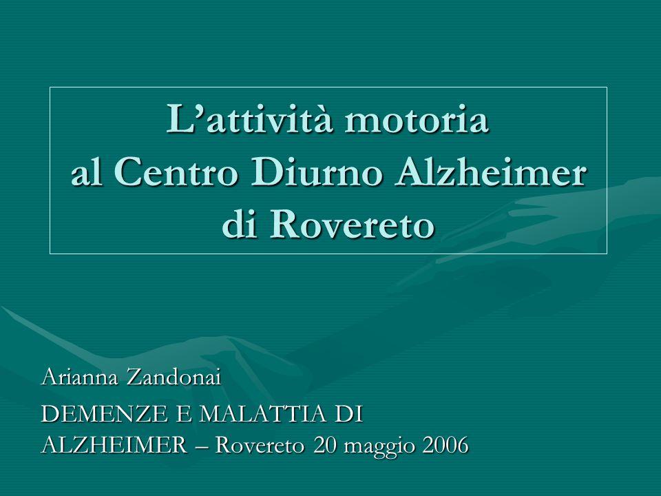 L'attività motoria al Centro Diurno Alzheimer di Rovereto