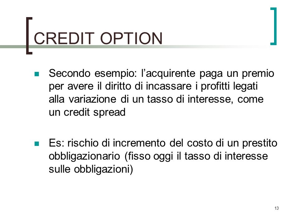 CREDIT OPTION
