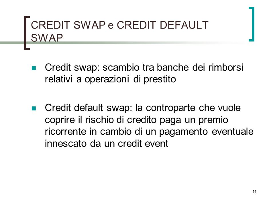 CREDIT SWAP e CREDIT DEFAULT SWAP