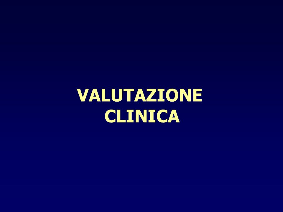VALUTAZIONE CLINICA