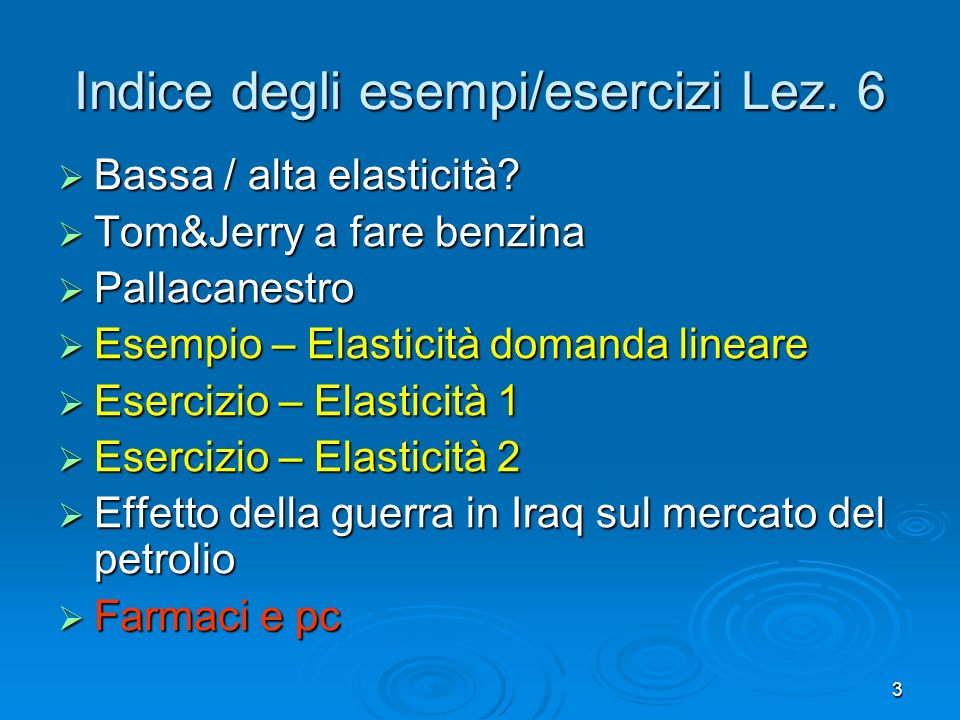 Indice degli esempi/esercizi Lez. 6
