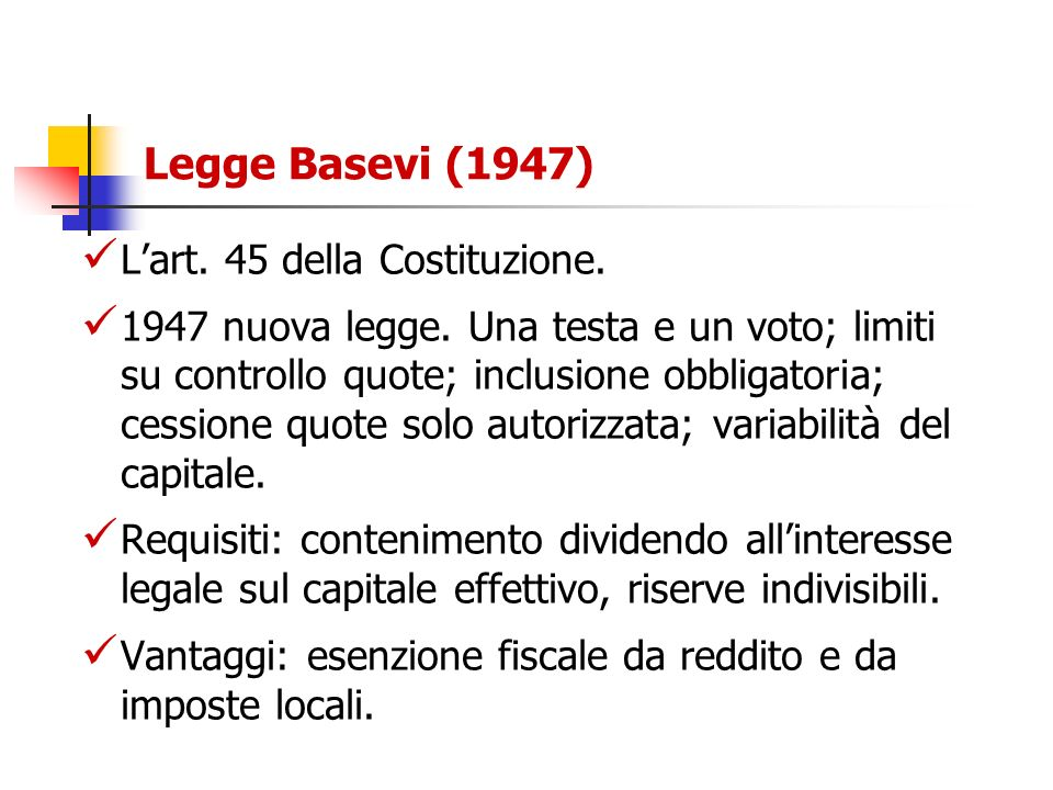 Legge Basevi (1947) L'art. 45 della Costituzione.