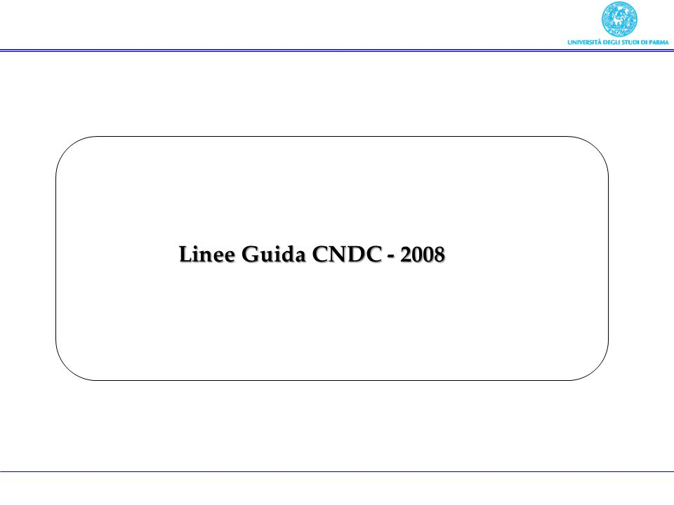 Linee Guida CNDC - 2008
