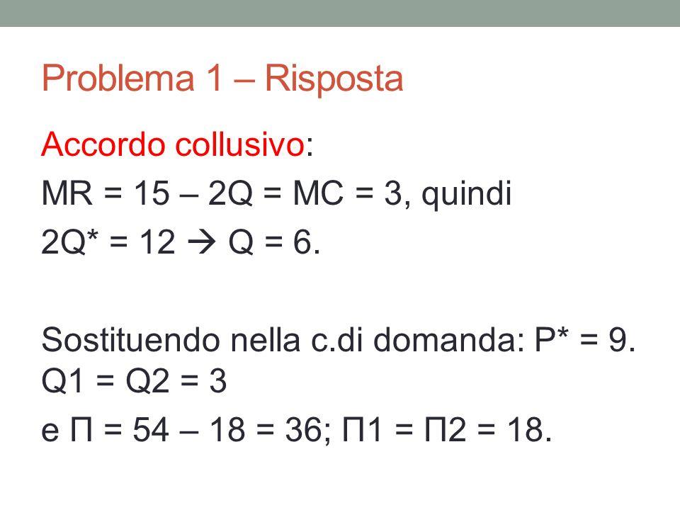 Problema 1 – Risposta