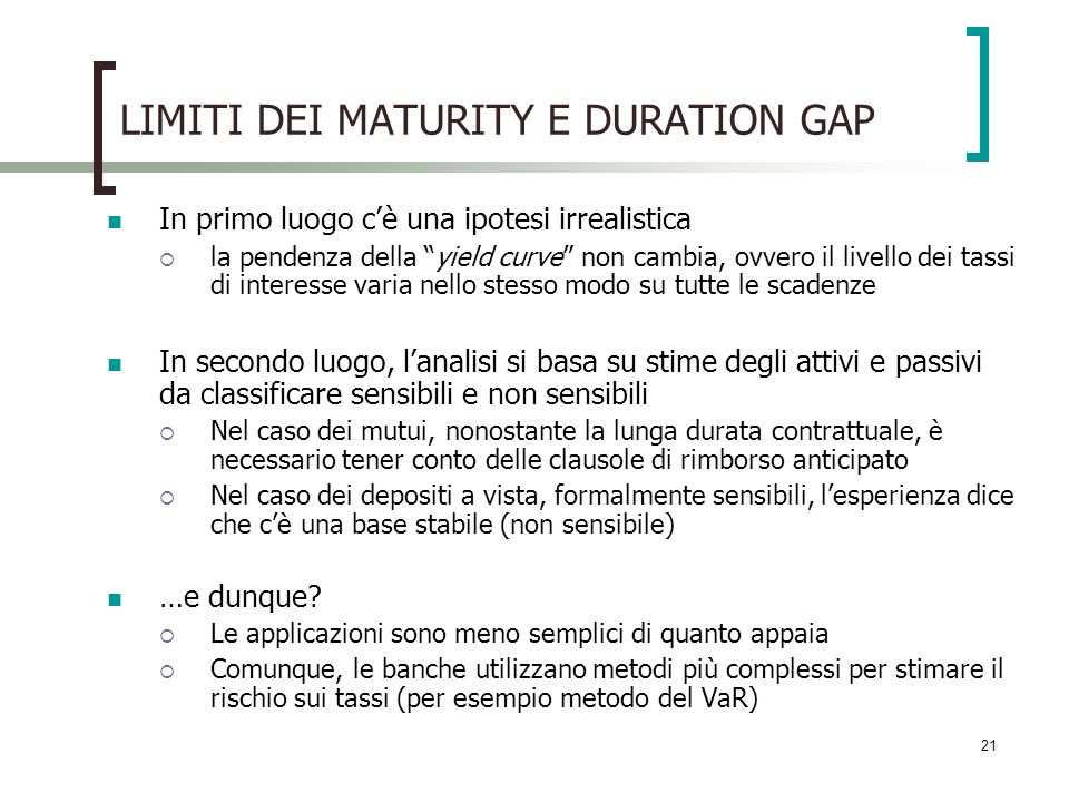 LIMITI DEI MATURITY E DURATION GAP