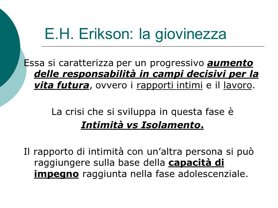 E.H. Erikson: la giovinezza