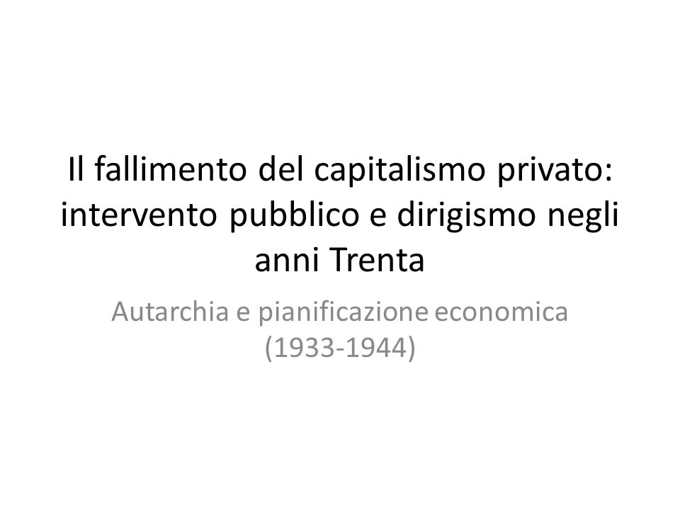 Autarchia e pianificazione economica (1933-1944)