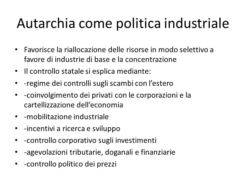 Autarchia come politica industriale