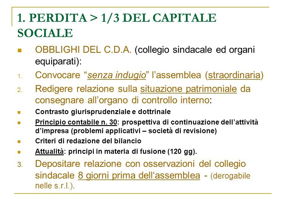 1. PERDITA > 1/3 DEL CAPITALE SOCIALE