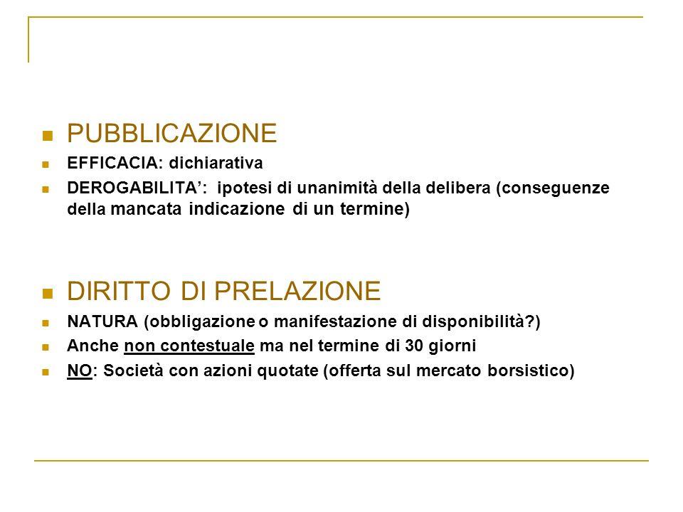 PUBBLICAZIONE DIRITTO DI PRELAZIONE EFFICACIA: dichiarativa