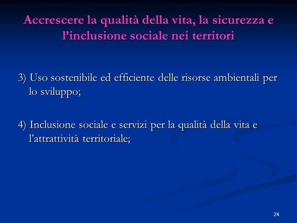 Accrescere la qualità della vita, la sicurezza e l'inclusione sociale nei territori