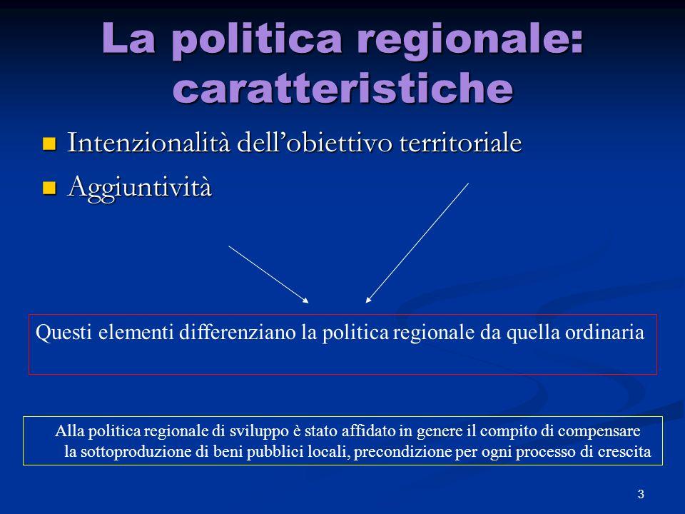La politica regionale: caratteristiche