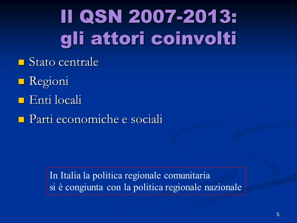 Il QSN 2007-2013: gli attori coinvolti