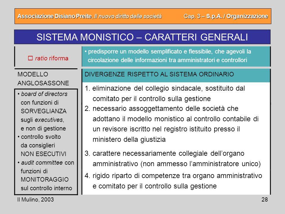 SISTEMA MONISTICO – CARATTERI GENERALI