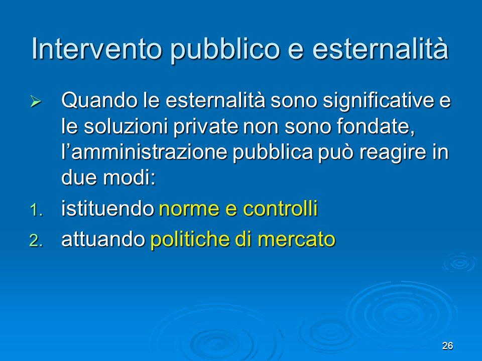 Intervento pubblico e esternalità