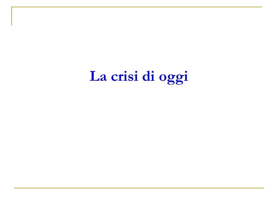 La crisi di oggi