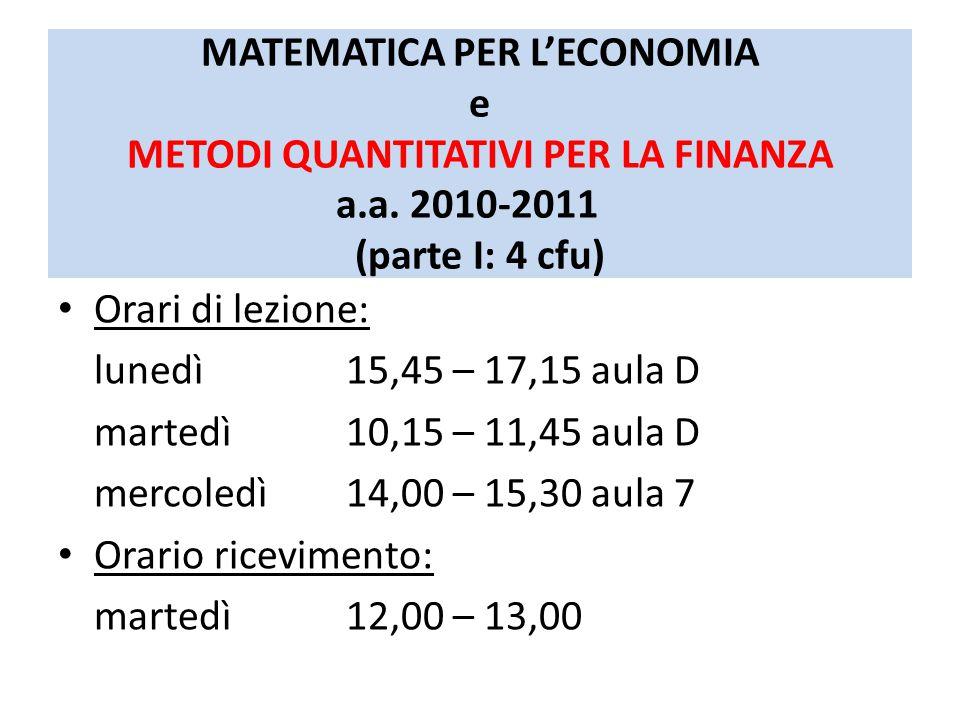 MATEMATICA PER L'ECONOMIA e METODI QUANTITATIVI PER LA FINANZA a. a