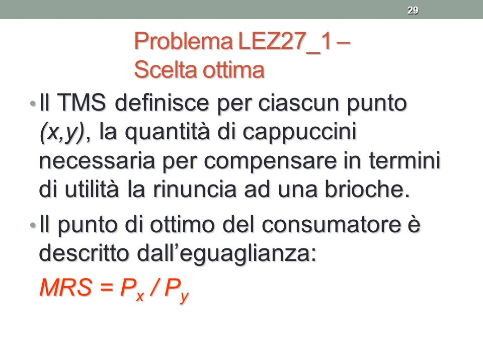 Problema LEZ27_1 – Scelta ottima