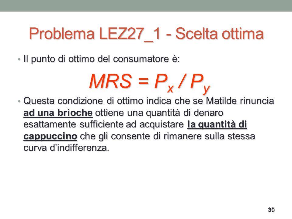 Problema LEZ27_1 - Scelta ottima