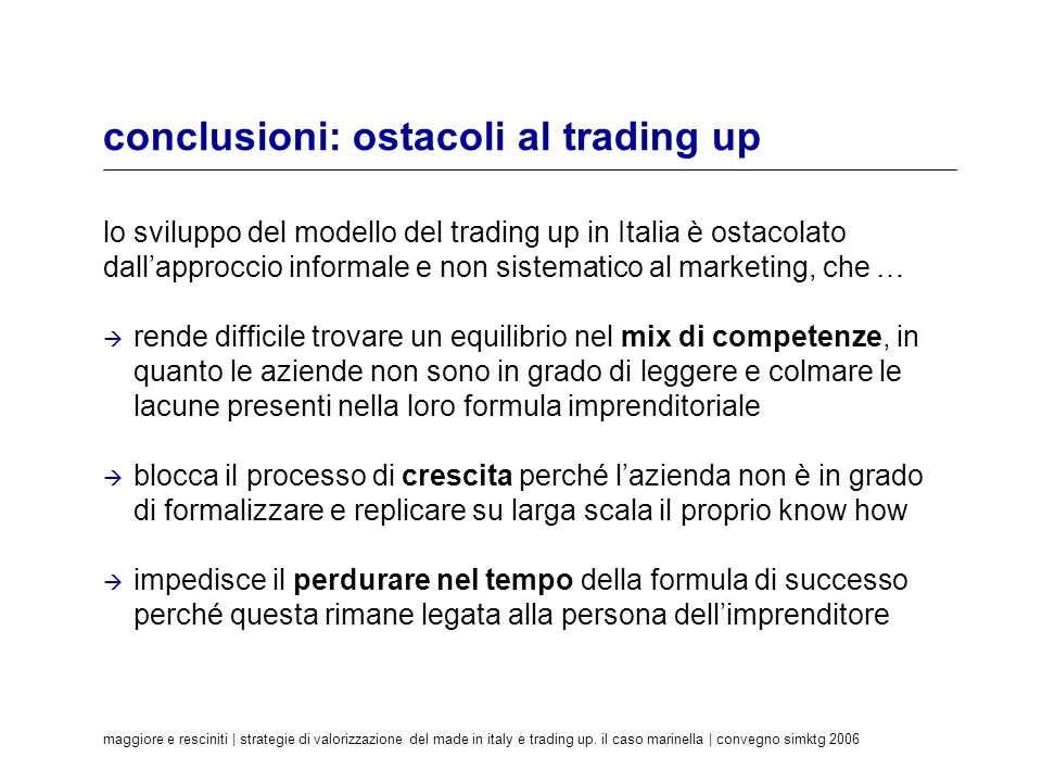 conclusioni: ostacoli al trading up